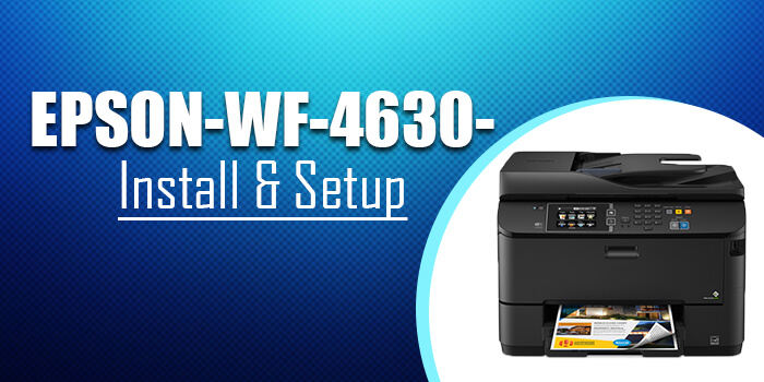 Epson-Workforce-WF-4630-Printer-Set-Up