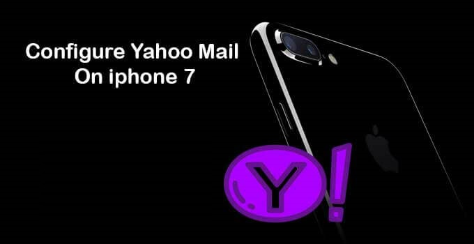 configure-yahoo-mail-on-iphone-7
