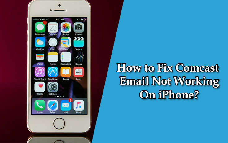 comcast email not working on iphone fix comcast email not working issues on iphone step by step 18348