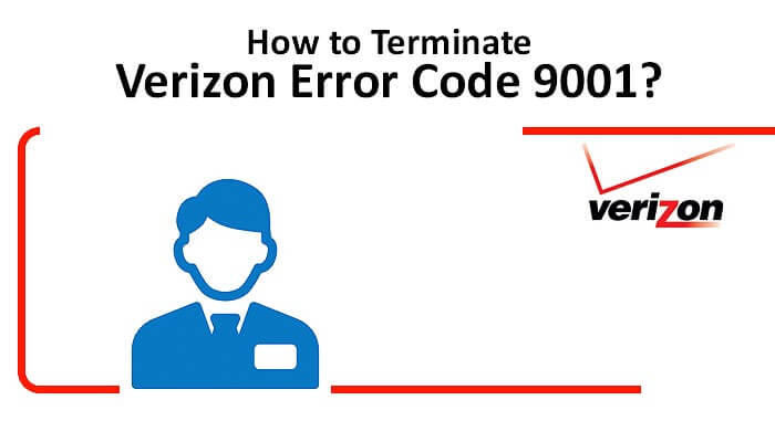 fix-verizon-error-code-9001